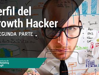 Perfil del Growth Hacker- Segunda parte
