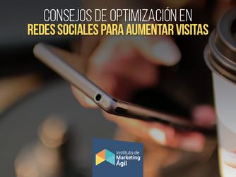 Consejos de optimización en Redes Sociales para aumentar visitas