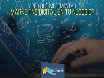 ¿Por qué implementar Marketing digital en tu negocio?