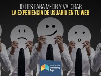 10 Tips para medir y valorar la experiencia de usuario