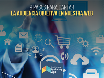 9 pasos para captar la audiencia objetiva en nuestra web