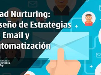 Lead Nurturing: Diseño de Estrategias de Email y Automatizacion