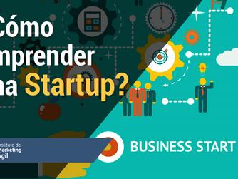 ¿Cómo emprender una Startup?