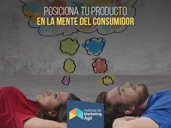 Posiciona tu producto en la mente del consumidor