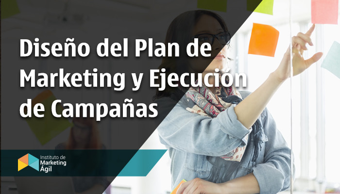 IMA - Diseño del plan de marketing y ejecucion de campañas