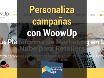 Personaliza campañas con WoowUp