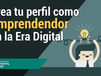 Crea tu perfil como Emprendendor en la Era Digital