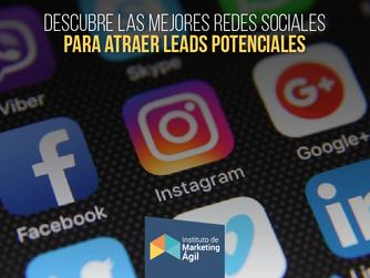 Descubre las mejores redes sociales para atraer Leads potenciales