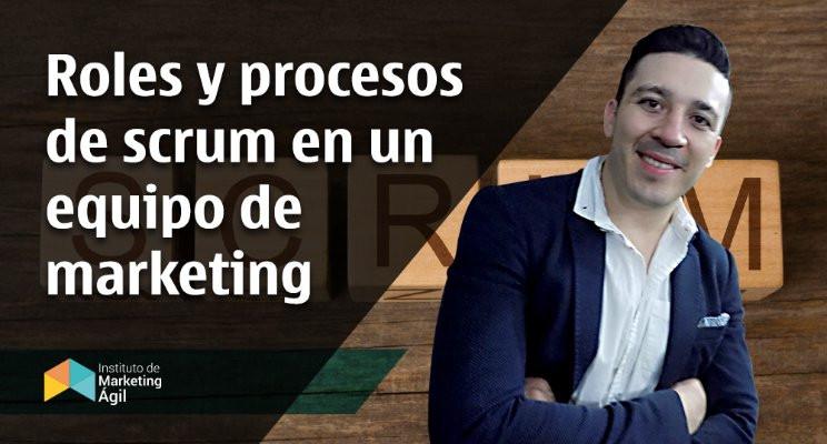 AMI - Roles y procesos de scrum en un equipo de marketing