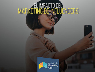 El Impacto del Marketing de Influencers