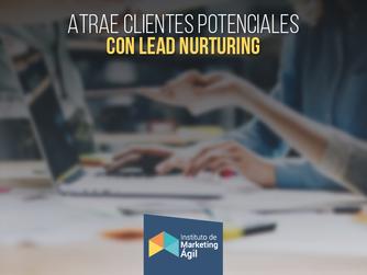 Atrae clientes potenciales con Lead Nurturing