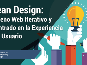 Lean Design: Diseño Web Iterativo y Centrado en la Experiencia del Usuario