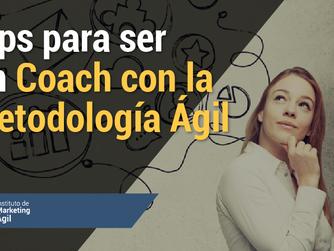 Tips para ser un Coach con la Metodología Ágil