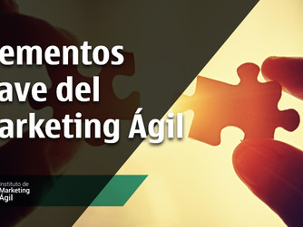 Elementos Clave del Marketing Ágil