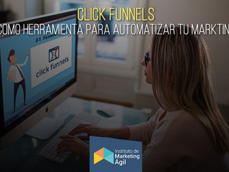 Clickfunnels como herramienta para automatizar tu marketing