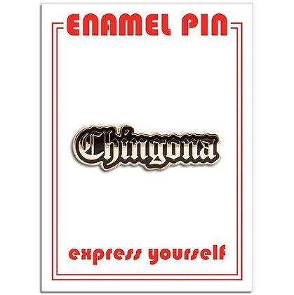 Chingona - Enamel Pin