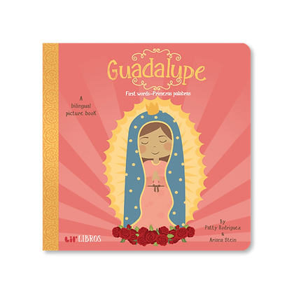 Guadalupe: First Words / Primeras Palabras