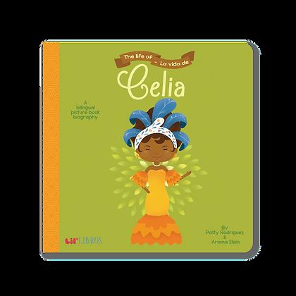 The Life Of / La Vida De Celia