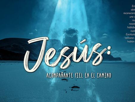 Al encuentro con Jesús, fiel acompañante en nuestro camino