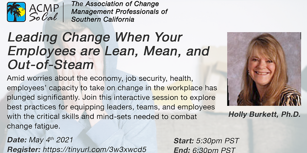 Leading Change When Your Employees are Lean, Mean, and Out-of-Steam