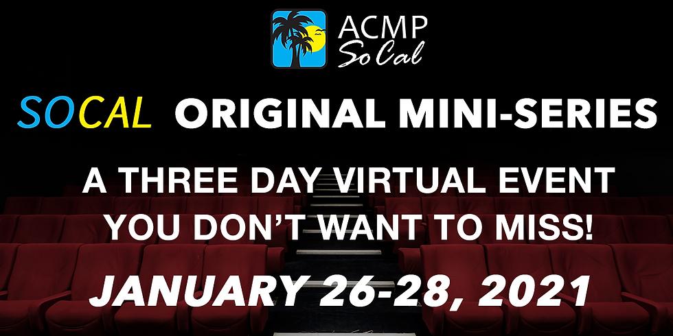 ACMP SoCal Original Mini Series Day 3