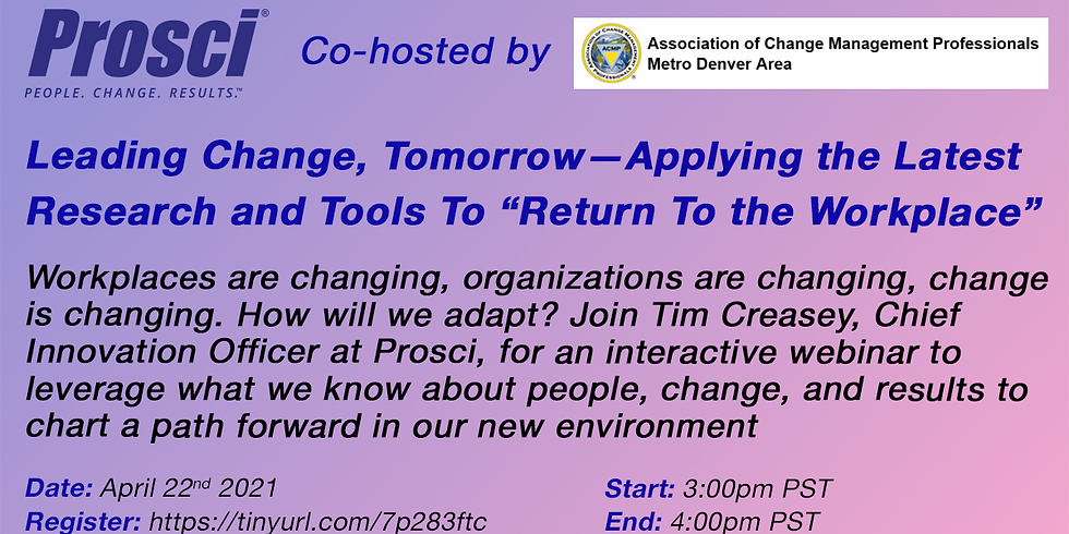 """Leading Change, Tomorrow—Applying the Latest Research and Tools To """"Return To the Workplace"""""""
