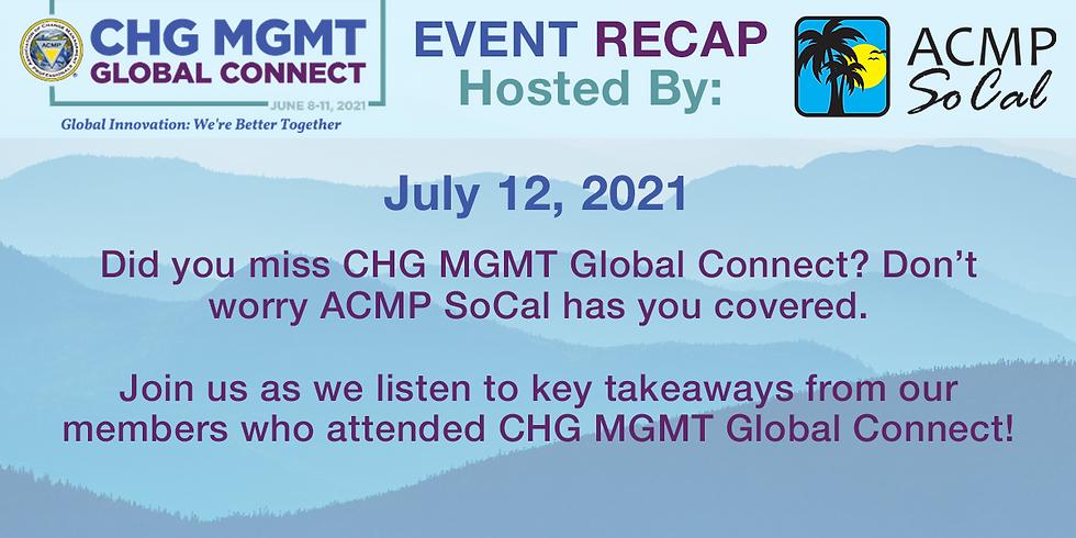 ACMP SoCal CHG MGMT Global Connect 2021Recap