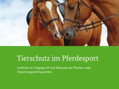 Leitlinien Tierschutz im Pferdesport: Umgang und Nutzung von Pferden unter Tierschutzgesichtspunkten