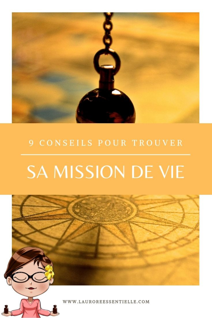 9 conseils pour trouver sa mission de vie