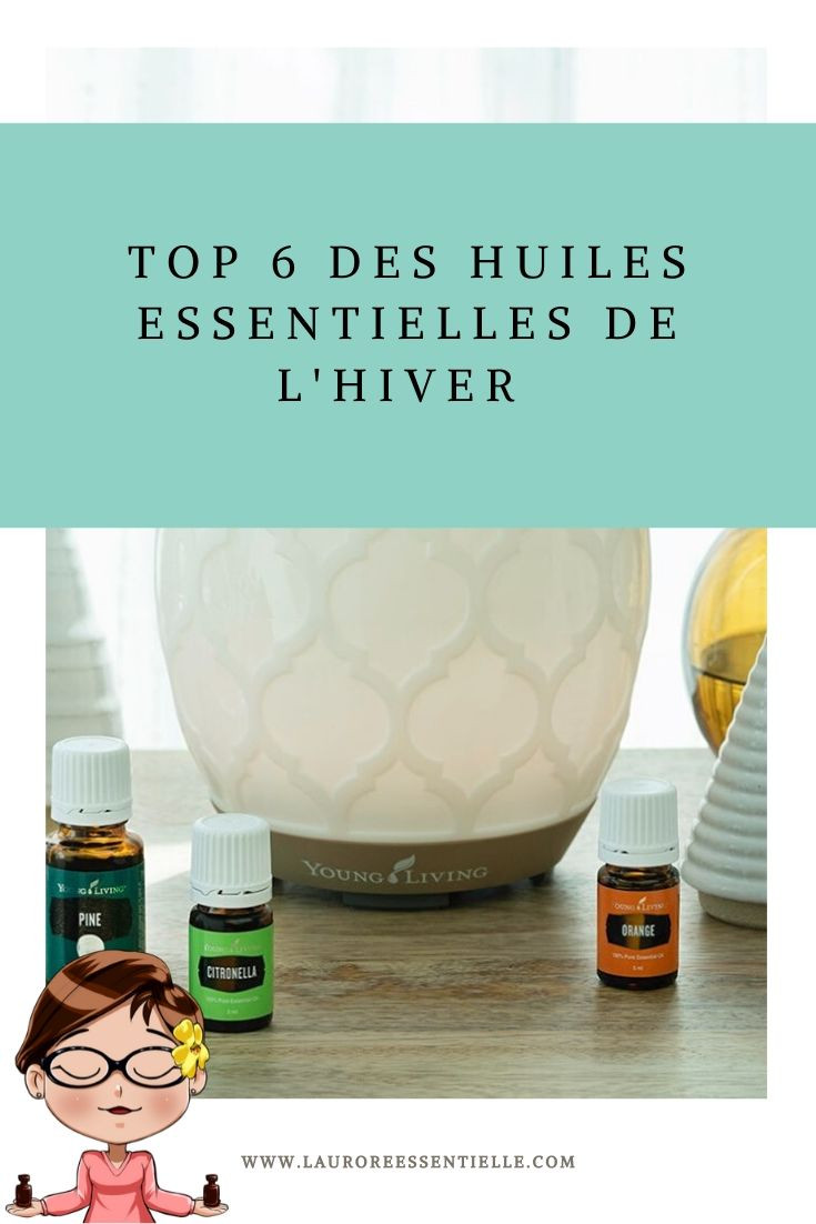 Top 6 des huiles essentielles de l'hiver