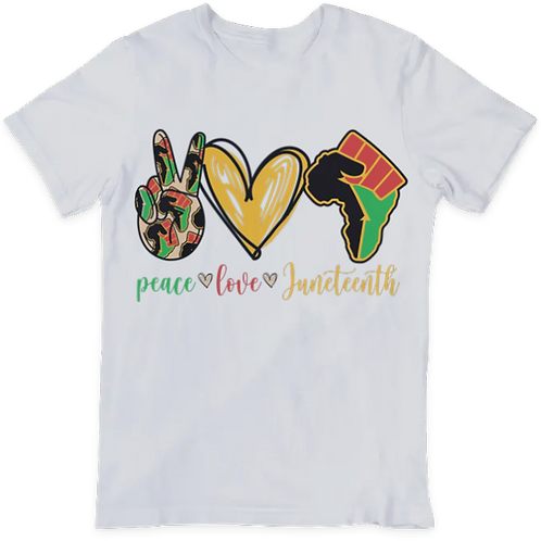 Peace love Juneteenth