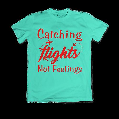 Catching Flights Not Feelings