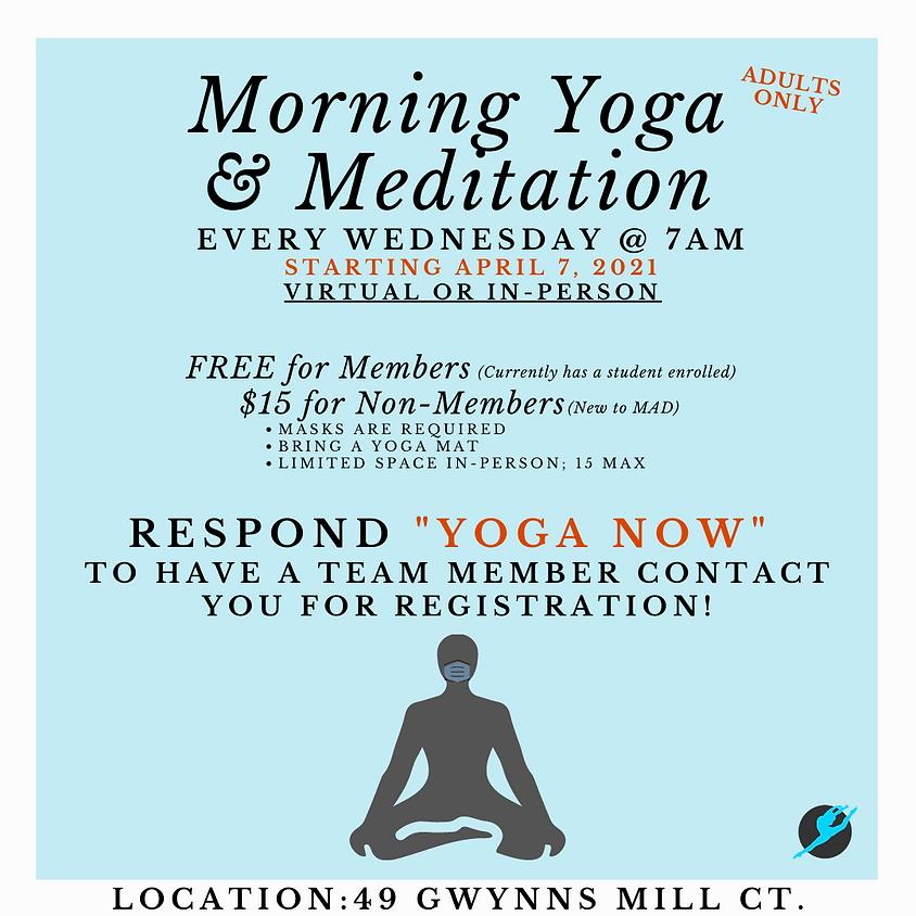 Morning Yoga & Meditation-MEMBERS