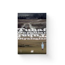 Tuhaf Duygular Tuhaf Diyaloglar  Ebru Ceylan  Dogan Kitap