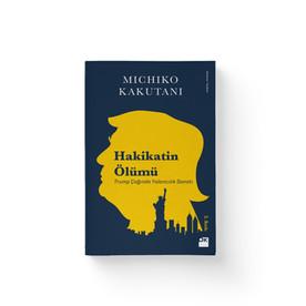 Hakikatin Ölümü - Michiko Kakutani  Dogan Kitap