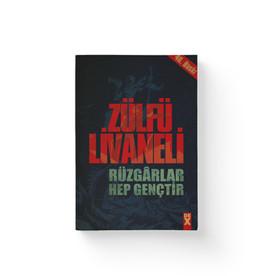 Rüzgarlar Hep Gençtir - Zülfü Livaneli  Dex Yayınları