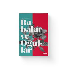 Babalar ve Ogullar - Ivan Turgenyev  Can Yayınları