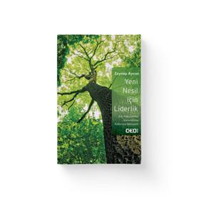 Yeni Nesil İcin Liderlik - Zeynep Aycan  Dogan Kitap