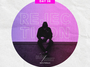 RUN/REST Day 38