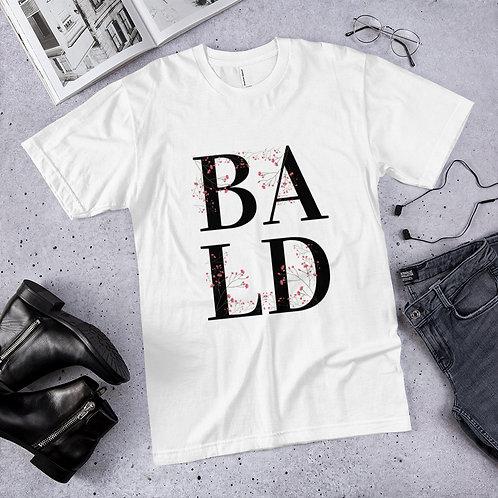 """Bold """"Bald"""" Tee"""