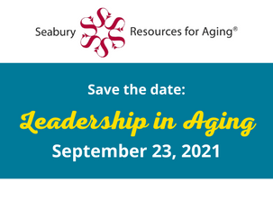 Leadership in Aging | September 23, 2021