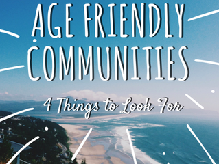 Age-Friendly Communities: 4 Things to Look For