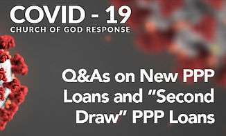 """Q&As on New PPP Loans and """"Second Draw"""" PPP Loans"""