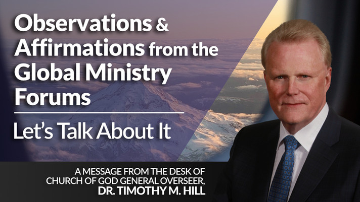 Observations and Affirmations from the Global Ministry Forums