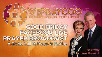 Good Friday facebook live prayer broadcast