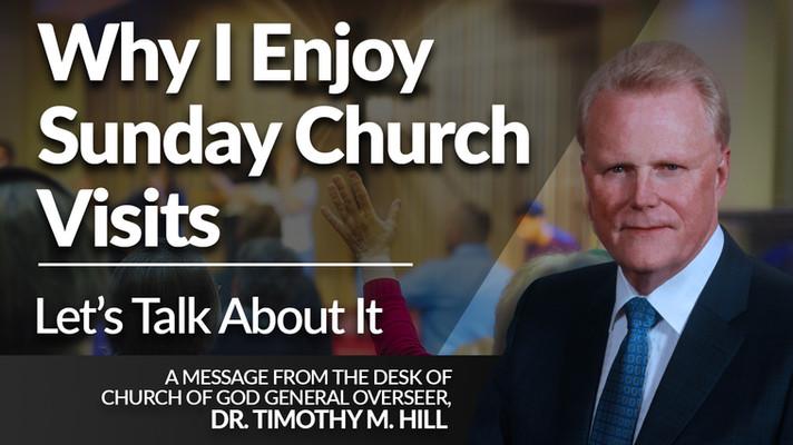 Why I Enjoy Sunday Church Visits