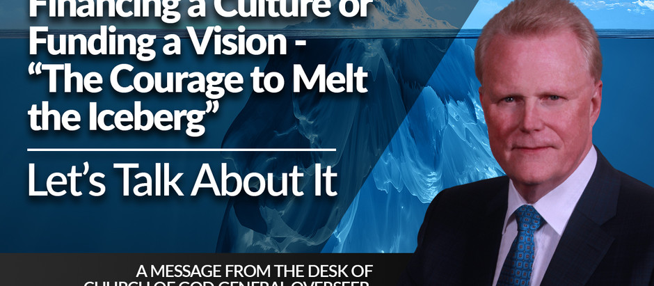 "Financing a Culture or Funding a Vision - ""The Courage to Melt the Iceberg"""