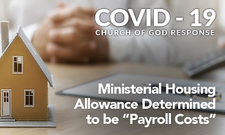"""Ministerial Housing Allowance Determined to be """"Payroll Costs"""""""