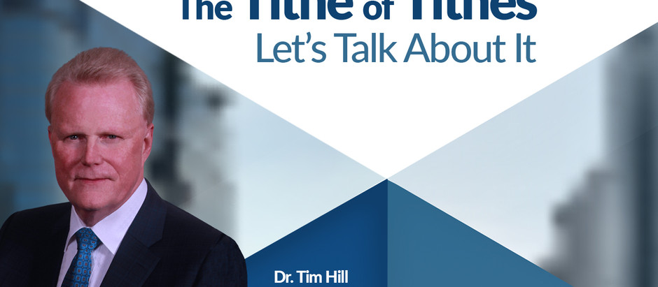 The Tithe of Tithes... Let's Talk About It