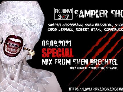 Room 307 Sampler Show on LoveTrip Radio 06.08.2021...